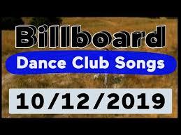 Billboard Disco Charts Billboard Top 50 Dance Club Songs October 12 2019 Youtube