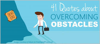 Overcoming Obstacles Quotes Fascinating 48 Famous Quotes Overcoming Obstacles 48% Worth Reading