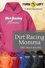 Sweatshirts With Quotes New Race Wife Dirt Track Racing Racing Shirts For Women Sprint Car