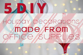 Diy office decorations Organizing Office Central Diy Holiday Decorations Made From Office Supplies