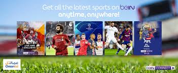 Get bein sports on tv and live streaming! Bein Connect Service
