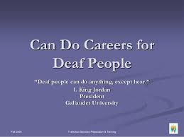 Careers For Deaf And Hard Of Hearing