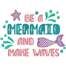Mermaid Pattern Gorgeous Be A Mermaid And Make Waves Applique Machine Embroidery Design