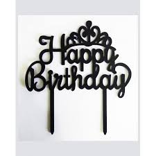 Black Happy Birthday 91 53 Acrylic Black Happy Birthday Cake Topper