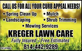 Lawn Mowing Ads Call Us For All Your Curb Appeal Needs Kreger Lawn Care Pa