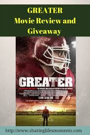 greater movie review and giveaway sharing life s moments greater movie review and giveaway