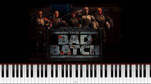 BAD BATCH STAR WARS THEME - Epic Piano ...