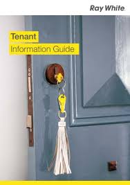 Tenant Information Guide - Rent - Ray White Bayfair