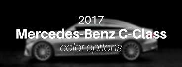 Mercedes Colour Chart 2017 2017 Mercedes Benz C Class Exterior Color Options