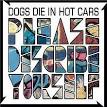 Please Describe Yourself album by Dogs Die in Hot Cars