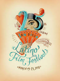 Latino Graphic Designers Poster For 25th San Diego Latino Film Festival On Behance