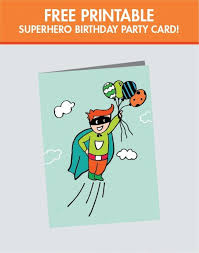 free childrens birthday cards a superhero birthday party for a super boy printable birthday