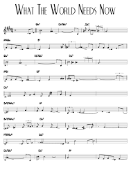 What The World Needs Now Sheet Music Printable Pdf Download