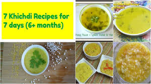 homemade baby food recipes 7 khichdi recipes for es kids