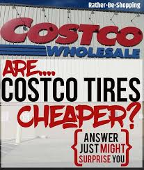 Are Costco Tires Cheaper Heres How Costco Prices Stack Up
