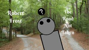 the road not taken by robert frost summary and analysis  the road not taken by robert frost summary and analysis