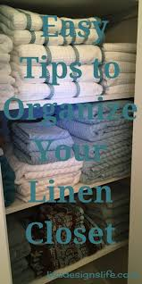 3 easy steps to organize your linen closet and keep it organized to check