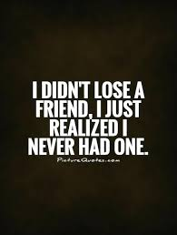 Quotes About Losing Friends And Moving On Quotes About Lost Awesome Quotes About Lost Friendships
