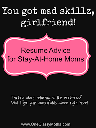 Free Advice Friday Resume Help For The Sahm Re Entering The Workforce