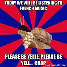 1 hour of best of french cafe music and french cafe accordion traditional music. Today We Will Be Listening To French Music Please Be Yelle Please Be Yell Crap French Student Snail Meme Generator