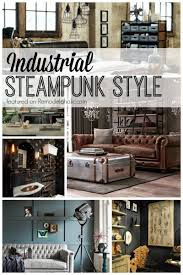 Steampunk Inspired Interior Design Industrial Steampunk Style Featured On Remodelaholic Com