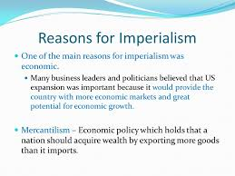 Reasons For Imperialism Goal 6 The Emergence Of The United States In World Affairs Ppt
