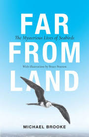 far from land the mysterious lives of seabirds