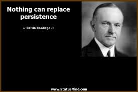 Nothing Can Replace Persistence StatusMind Impressive Calvin Coolidge Quotes Persistence
