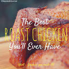 best roasted chicken you ll ever have