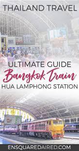 this is what the bangkok train station looks like aka hua lamphong train station