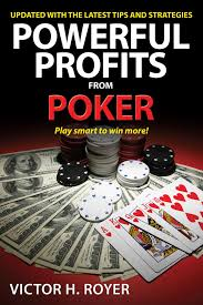 Andy Bloch Poker Chart Powerful Profits From Poker Ebook By Victor H Royer Rakuten Kobo