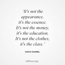 Class Quotes Unique It's Not The Appearance It's The Essence It's Not The Money It's
