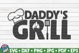 If you have a cricut or a silhouette, you will want to follow along for free svg files. Daddy S Grill Barbecue Quote Graphic By Mihaibadea95 Creative Fabrica