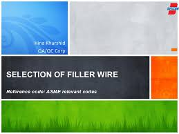 Selection Of Filler Wire