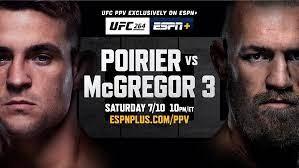 UFC 264: Poirier vs. McGregor 3 Live Saturday on ESPN+ - ESPN Press Room  U.S.