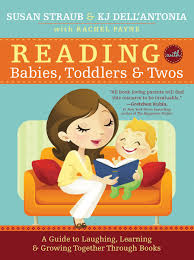 amazon reading with es toddlers and twos a guide to laughing learning and growing together through books 9781402278167 susan straub