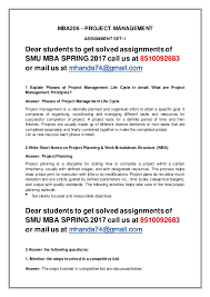 mba project management nd sem mba spring smu solved assig  mba206 project management assignment set 1 dear students to get solved assignmentsof smu mba