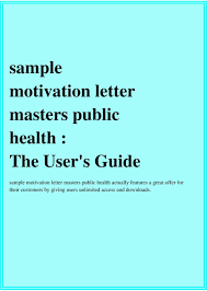 Sample Public Health Cover Letter Sample Motivation Letter Masters Public Health The Users Guide Pdf