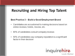 employment reviews company recruiting and hiring top talent alan kinsey ppt download