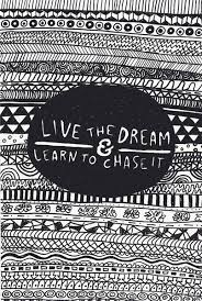 Live The Dream Quotes Best of Live The Dream Learn To Chase It Inspirational Quotes IMG