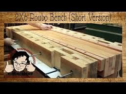 Woodworking The Samurai Workbench  YouTubeRoubo Woodworking Bench