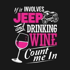 Jeep Quotes Amazing Funny Jeep Wine TShirt Jeep Lover Gifts Jeep Quotes Shirts Jeep