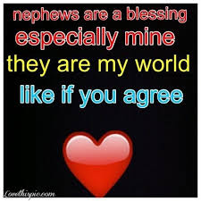Nephew Quotes For Facebook Nephews Are A Blessing Mama's Stuff Classy Nephew Quotes Pineinterest