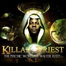 Killah Priest - The Psychic World of Walter Reed Images?q=tbn:ANd9GcTap83KdBG93ogOkwyODbZRzAgc7p5ls8NJqq8SanSOmuOppGRCnA