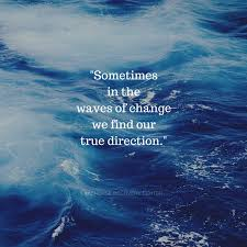 Inspirational Quote Waves Of Change Lakehouse Recovery Center Magnificent Waves Quotes