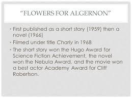 flowers for algernon meet daniel keyes born in in ny studied 3 flowers for algernon