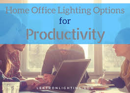 Office Lighting Options Home Office Lighting Options For Productivity N