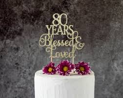 80th Birthday Cake Topper Etsy