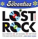 The Seventies: Lost Rock Classics