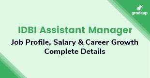Bank Manager Job Description Idbi Assistant Manager Salary 2019 Job Profile Promotion